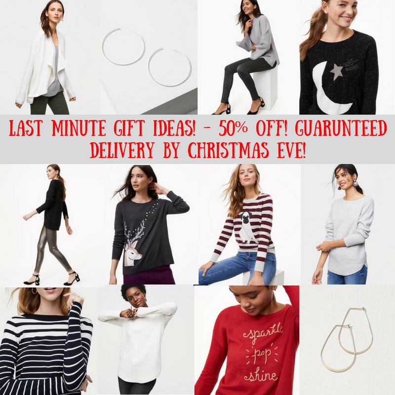Last Minute Gift Ideas: 50% Off Loft & Free Shipping!